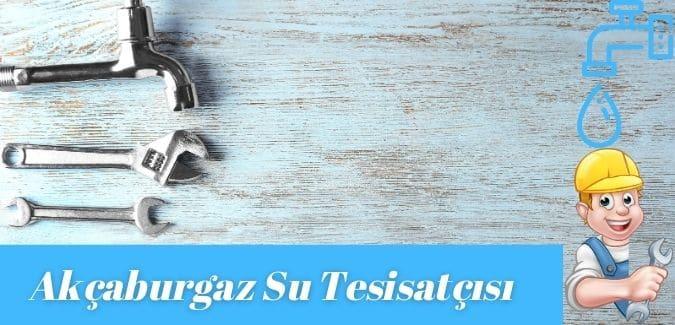 Akçaburgaz su Tesisatçısı