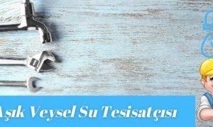 Esenyurt Aşık Veysel Mahallesi Su Tesisatçısı-Tesisatçı 30 TL